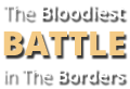 The bloddies battle in the borders